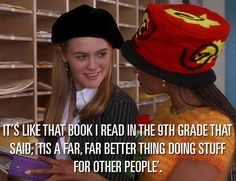 """18 Life-Changing """"Clueless"""" Quotes That Still Have You Totally Buggin' Clueless Quotes, Clueless 1995, Teen Movies, Movie Tv, Yearbook Quotes, Classy Quotes, Bitch Quotes, Movie Quotes, Art Quotes"""