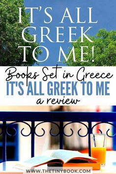 Books About Greece: It's all Greek to me, a Book by John Mole | The Tiny Book Greece Vacation, Greece Travel, Greece Holiday, Free Vacations, Real Facts, The Hard Way, Inspirational Books, Greek Islands, Mole