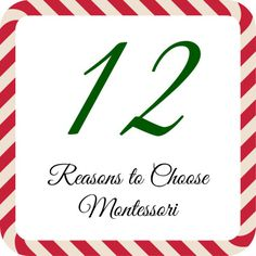 12 Reasons to Choose Montessori