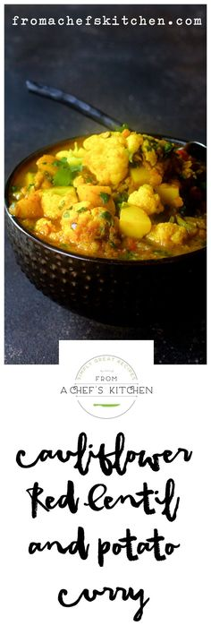 Cauliflower, Red Lentil and Potato Curry is simply healthy comfort food!
