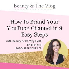 One important lesson that people routinely forget when starting on YouTube is that branding matters A LOT. We have compiled a list of 9 steps that will hel