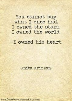 """You cannot buy what I once had. I owned the stars. I owned the world. I owned his heart."" #writing #prompts"