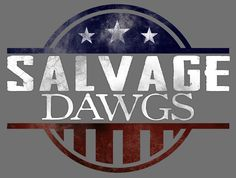 Image result for Salvage Dawgs