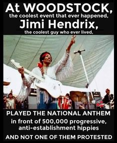 At Woodstock the coolest event that ever happened, Jimi Hendrix the coolest guy who ever lived, played the national anthem in from of anti-establishment hippies and not one of them protested. Political Quotes, Conservative Politics, God Bless America, We The People, Illuminati, In This World, Just In Case, Fun Facts, Life Quotes