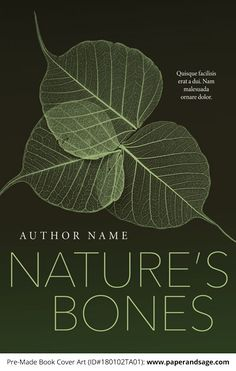 Premade Book Cover #180102TA01 (Nature's Bones) - Customize the text with your title and author name. Available in #ebook and print! www.paperandsage.com
