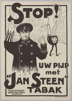 """Stop ! Uw pijp met """"Jan Steen"""" tabak. Tabaksfabriek gebr. Melchers, Beverwijk."""