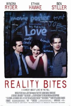 High resolution official theatrical movie poster for Reality Bites Image dimensions: 2010 x Directed by Ben Stiller. Starring Winona Ryder, Ethan Hawke, Ben Stiller, Janeane Garofalo Winona Ryder, 90s Movies, Great Movies, Movies To Watch, Awesome Movies, Famous Movies, Awesome Stuff, Reality Bites, Xavier Dolan