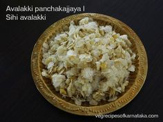 Sihi avalakki or avalakki panchakajjaya recipe explained with step by step pictures. This is one very easy and sweet recipe using beaten rice. This sihi avalakki or sweet poha is generally distributed in temples. Indian Foods, Indian Dishes, Indian Food Recipes, Poha Recipe, Karnataka, Food Items, Recipe Using, Temples, Sweet Recipes