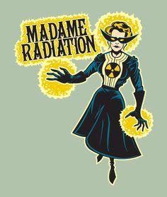Science Corps International: Madame Radiation T-Shirt