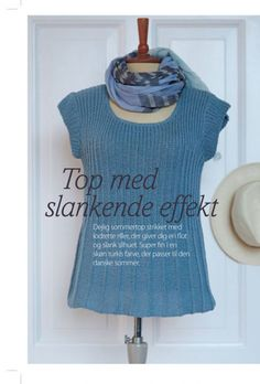 Strik med slankende effekt | Femina Knitting Patterns Free, Knit Patterns, Outlander Knitting, Bib Pattern, Crochet Pattern, Icelandic Sweaters, Summer Knitting, Knit Shirt, Drops Design