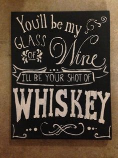 You'll Be My Glass of Wine I'll Be Your Shot by ScriptedScribbles