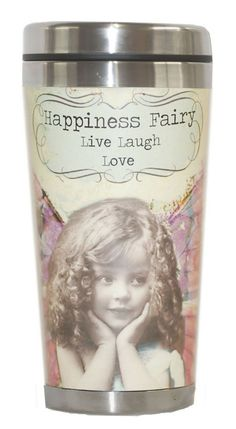 Altered Fairy Tumbler - Happiness Fairy: Live, Laugh, Love. Holds 14 oz. Dishwasher safe