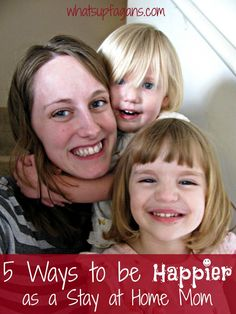 5 Ways to be Happier as a Stay at Home Mom. So helpful and very inspiring, especially point 5! I wish I had reader this sooner. - whatsupfagans.com