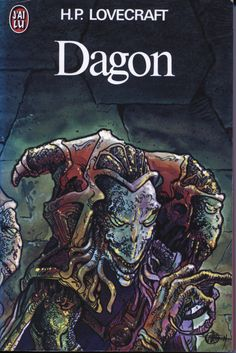 """Howard P. Lovecraft, """"Dagon"""" (French edition J'ai Lu, illustration by Philippe Druillet)"""