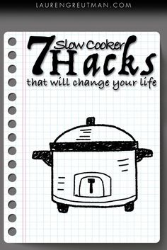 7 Slow Cooker Hacks that will change how you cook!