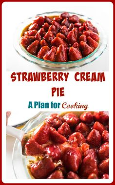 Strawberry Cream Pie - A Plan for Cooking