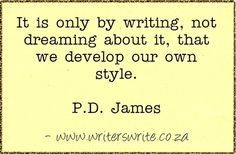 Quotable - P.D. James - Writers Write