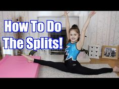 3 Ways to Do the Splits in a Week or Less - wikiHow