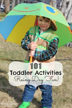 101 Toddler Activities ~ Rainy Day