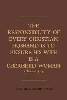 Every wife innately knows she has the right to be a cherished woman. MatthewLJacobson.com