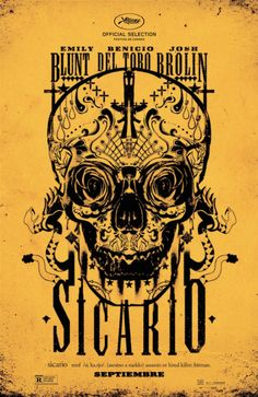 Sicario (2015), Denis Villeneuve's newest film with excellent performances from Emily Blunt, Benecio del Toro, and Josh Brolin, about a CIA cartel investigation across the US-Mexican border.