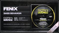 Fenix - Bass Behavior (Official HQ Preview)