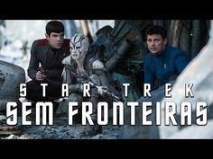 Assista aos Comerciais de STAR TREK: SEM FRONTEIRAS (ATUALIZADO) – SCI FI do Brasil – O Portal da Ficção Científica em Português