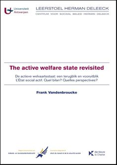 The active welfare state revisited / Frank Vandenbroucke http://boreal.academielouvain.be/lib/item?id=chamo:1717678&theme=UCL