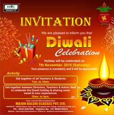 Dear Students, You all are cordially invited on the occasion of Diwali Celebration on November 2015 at 7 AM in SHAPATH Hall. Dear Students, Diwali Celebration, November 2015, Teacher, Invitations, Activities, Street, Celebrities, Celebs