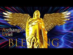 Blessing of Archangel Uriel🔯Cleanse of Negative Energy. ~888hz Powerful Rise in Fortune Music. - YouTube