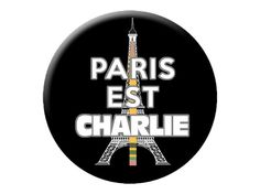 "Paris Est Charlie Badge Large 2.25"" Paris is Charlie Hebdo Pin Back Button by psychedelictara"