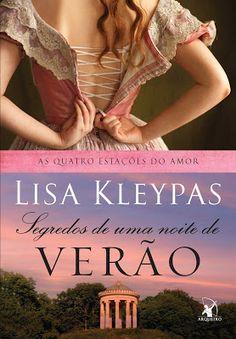 #Resenha: Segredos de Uma Noite de Verão (Lisa Kleypas - Editora Arqueiro) | Vintage Pri
