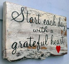 Hand Painted Reclaimed Wood Sign Start Each Day With A Grateful Heart