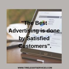 Make your customers satisfied, Your advertising will be done automatically. You'll find it later.