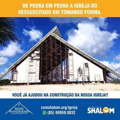 Estamos na construção da Igreja do Ressuscitado que passou pela cruz e você também é uma pedra fundamental desta obra. Acesse www.comshalom.org/igreja e ajude-nos a construir esta Igreja. #IgrejaDoRessuscitado #Shalom