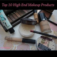 My Top 10 High End Makeup Products