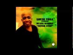 Louie Vega feat. Duane Harden - Never Stop (Sunset Ritual Mix)