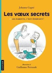 Apprentis Chevaliers, niveau 2 (7-10 ans) : Les voeux secrets. 2, Les parents, c'est énervant! / de Johanne Gagné -- http://biblio.ville.saint-eustache.qc.ca/search~S2*frc/?searchtype=X&searcharg=parents+enervant+johanne&searchscope=2&sortdropdown=-&SORT=DZ&extended=1&SUBMIT=Chercher&searchlimits=&searchorigarg=Xparents+enervant+johanne%26SORT%3DDZ