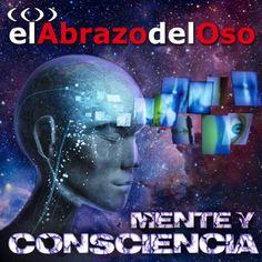 Esta semana en #ElAbrazodelOso vamos a tratar de explicar los acercamientos que la ciencia ha propuesto para este reto aún por resolver e ir un poco más allá. Bienvenidx al misterio de la consciencia. ¡Ya en tu #podcast!