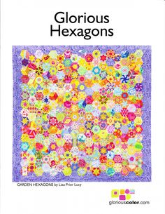 Glorious Hexagons Booklet - uses the blocks from my book The New Hexagon