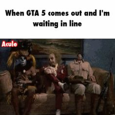 When GTA 5 comes out / iFunny :)