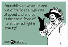 I always have to fight the urge to wave! I just don't want to be another statistic on the nightly news.