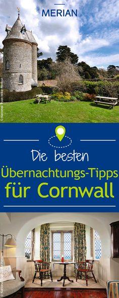 Hier schläft es sich am besten: Wir haben für euch unsere Lieblingsadressen der schönsten Übernachtungsmöglichkeiten in Cornwall zusammengestellt!