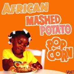 #036 Grant Phabao & Djouls - African Mashed Potato Popcorn Vol.1