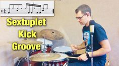 Sextuplet Kick Groove |Drum Lesson By Dex Star - YouTube