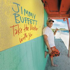 Anything by Jimmy Buffett