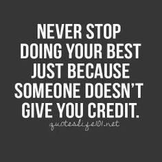 Never stop doing your best