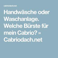 Handwäsche oder Waschanlage. Welche Bürste für mein Cabrio? » Cabriodach.net