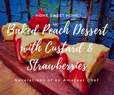 Baked Peach Dessert with Custard Baked Apple Dessert, Apple Desserts, Delicious Desserts, Baked Peach, Yummy Ice Cream, Winter Treats, Canned Peaches, Cook Up A Storm, Baking Tins