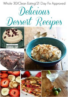 Clean eating, Whole30, and 21 Day Fix Dessert Recipes
